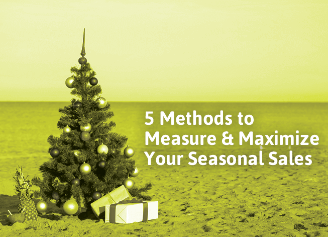 5-Methods-Maximize-Seasonal-Sales