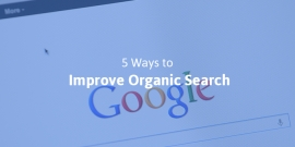 5 Ways to Improve Organic Search