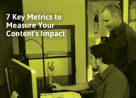 7 Key Metrics to Measure Your Content's Impact