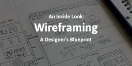 A Look Inside: The Importance of Wireframing