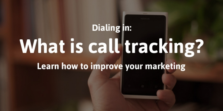 How to Improve Your Marketing With Call Tracking