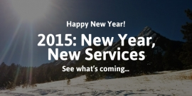 2015: New Year, New Services