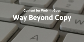 Content for Web - It Goes Way Beyond Copy