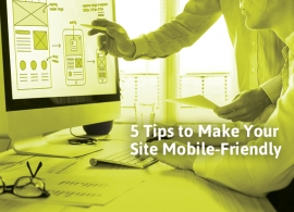 5 Tips to Make Your Site Mobile-Friendly